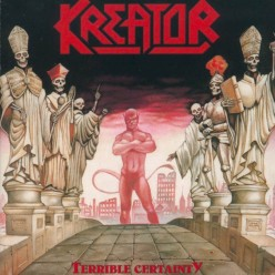 Review of the Album Terrible Certainty by German Thrash Metal Band Kreator