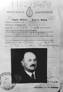 Eduard Roschmann with false Argentine identification papers under the name of Federico Wegener.