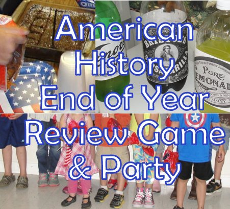 American History End of Year Review Game & Class Party Ideas
