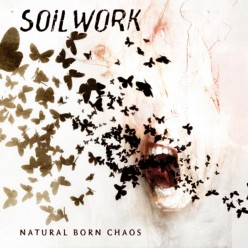 A Review of the Album Natural Born Chaos by Swedish Melodic Death Metal Band Soilwork