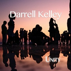 Darrell Kelley Tears Down Walls With Unity