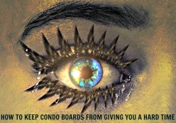 How to Keep Condo Boards From Giving You a Hard Time