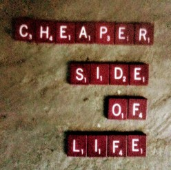 Living on the Cheaper Side of Life