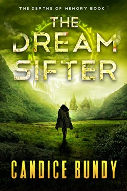 The Dream Sifter by Candice Bundy Book Review