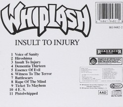 Review of the Album Insult to Injury by New Jersey Thrash Metal Band Whiplash