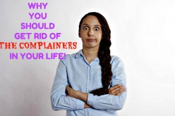 Why You Should Distance Yourself From the Complainers in Your Life
