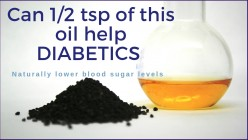 Can 1/2 Tsp. of This Oil Help Diabetics Naturally Lower Blood Sugar Levels?