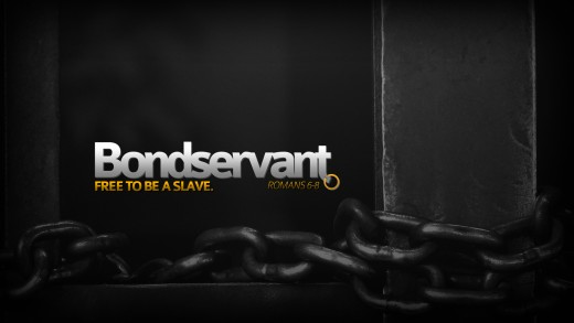 Everyone is a slave to someone or something.