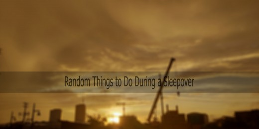 Random things to do at a sleepover