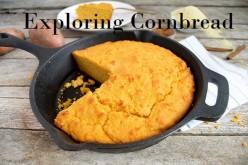 Exploring Cornbread