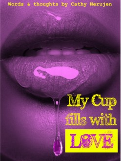 My Cup Fills With Love