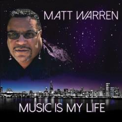 "Matt Warren's ""Music Is My Life"""