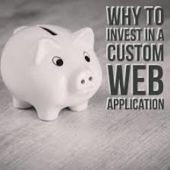 Why Invest in a Custom Web Application