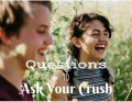 21 Flirty and Deep Questions to Ask Your Crush