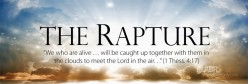 The Bible and the Future- Part 1: The Rapture