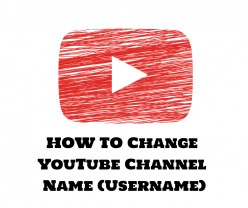 How to Change Your Youtube Account Channel Name