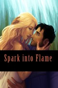 Spark into Flame Chapter 3