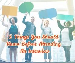 5 Things You Should Know Before Attending an Interview