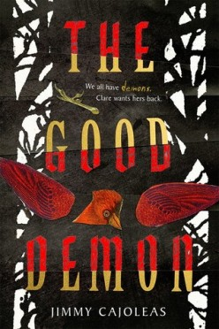 The Good Demon By Jimmy Cajoleas
