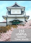 255 Useful Japanese Travel Words (With Kanji!)