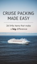 Packing for Your Cruise Vacation: 26 Big Essentials for Small Spaces