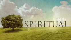 What Is Spiritual Life - How Can I Lead a Spiritual Life