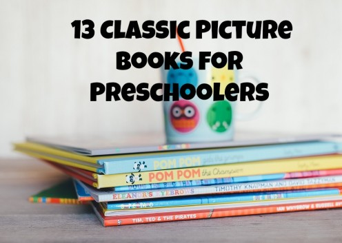 13 Classic Picture Books for Preschoolers