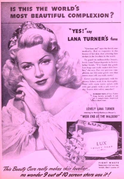 Soap advertisements like this one are what initially sent people into a cleanliness frenzy.