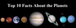 Top 10 Interesting and Fun Facts About the Planets