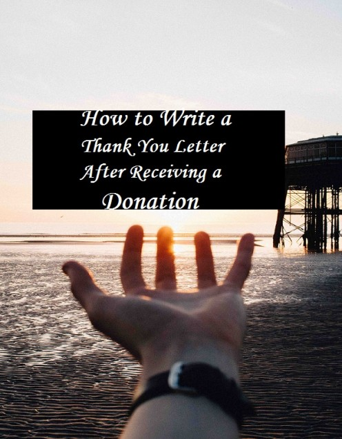 How to Write a Thank-You Letter After Receiving a Donation