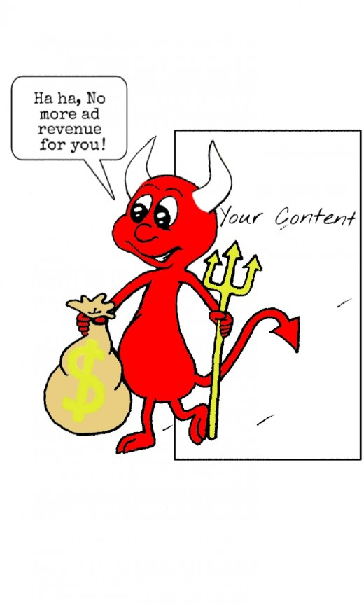 It's a devil of a deal having your content demonitized. Potential money you coud be earning but aren't because of demonitization.