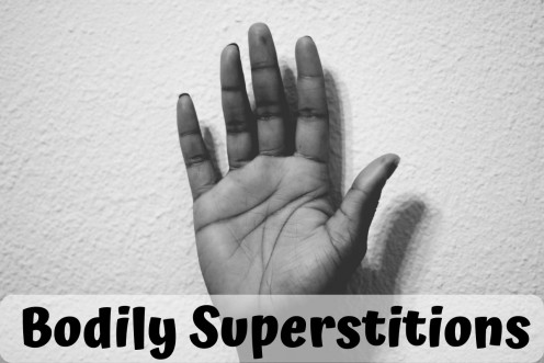 Superstitions & Old Wives' Tales About Body Parts