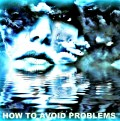 The Best Ways to Avoid Problems