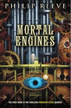Mortal Engines: A Fantastical Must Read Odyssey