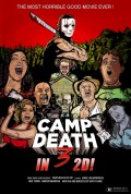 Camp Death 3 in 2D— Why You Should Support Indie Filmmakers
