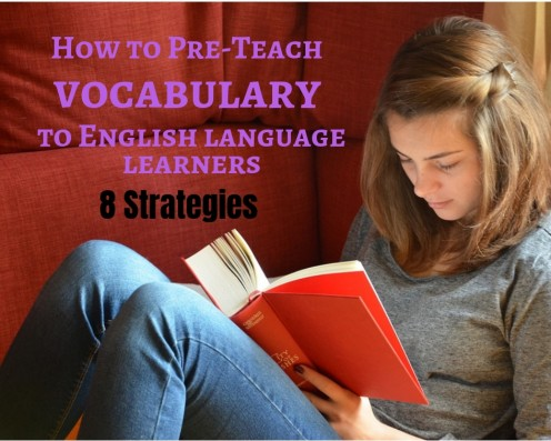 Pre-teaching vocabulary equips English language learners for success.