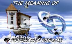What Do Pregnancy Dreams Mean?