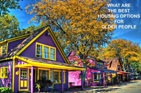 What Are the Best Housing Options for Older People?