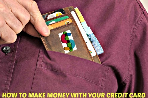How to Make Money With Your Credit Card