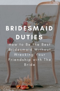 Bridesmaid Duties: What Does a Bridesmaid Do and What's It Like to Be One?