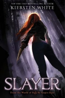 Slayer By Keirsten White