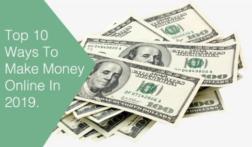 Top 10 ways to earn money online in 2019