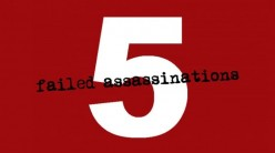 5 Failed Assassinations That Could Have Changed History