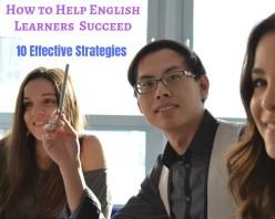 10 Easy Classroom Strategies to Help English Language Learners Succeed