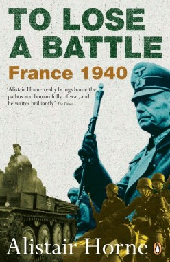 To Lose a Battle: France, 1940, Review: The Aged Gem