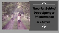 Theories Behind Doppelganger Phenomenon
