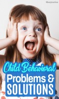 Child Behavior- Problems and Solutions