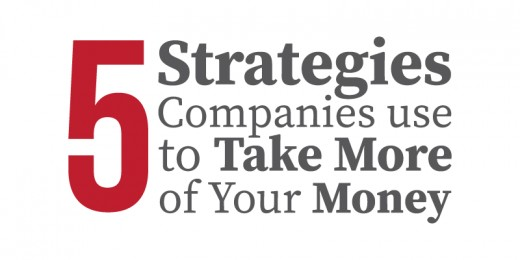 5 strategies companies use to take more money