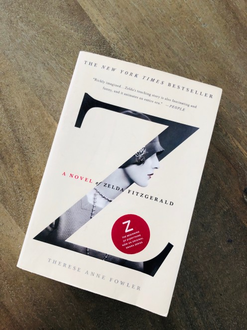 """A Review of """"Z"""": A Novel of Zelda Fitzgerald by Therese Anne Fowler—Is Fowler's Portrayal of Zelda Accurate?"""