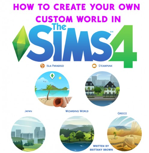 "How to Create Your Own ""Custom World"" in the Sims 4!"